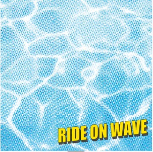Yogee New Waves - RIDE ON WAVE